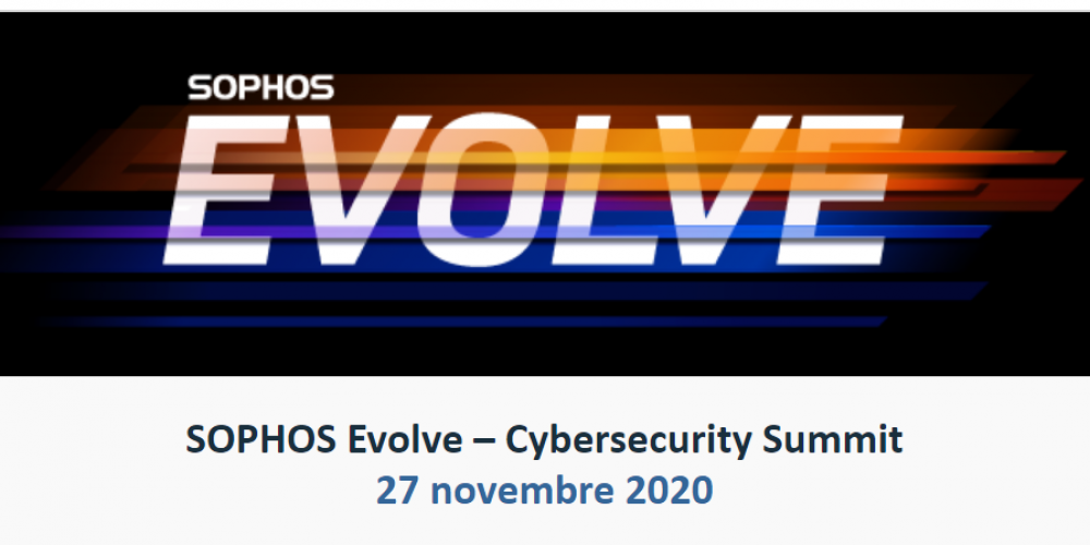 SOPHOS Evolve – Cybersecurity Summit
